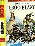 Croc-blanc - HACHETTE, Idéal-Bibliothèque avec jaquette, n°23