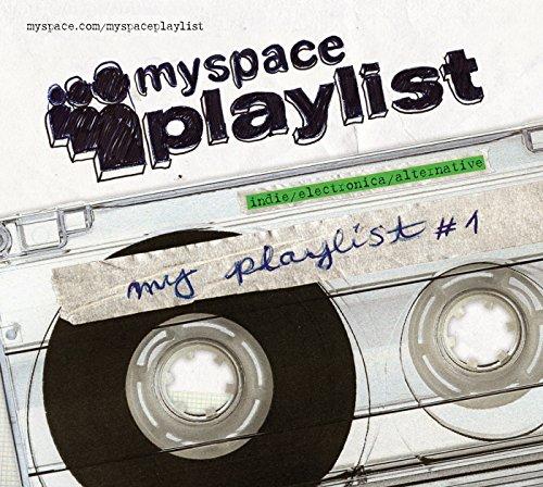 MySpace Playlist Vol.1 [Explicit]
