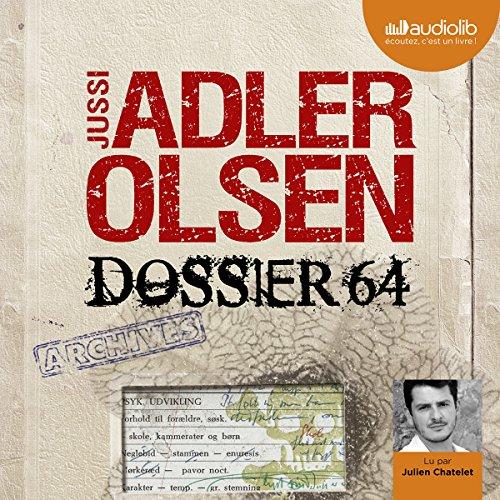 Télécharger Dossier 64 (Les enqujtes du dipartement V, 4) PDF Livre En Ligne