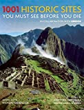 1001 Historic Sites: You Must See Before You Die