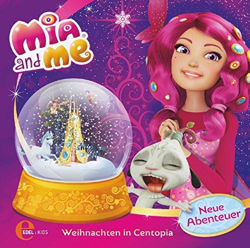 Mia and me - Weihnachten in Centopia - Das Original-Hörspiel zum Buch