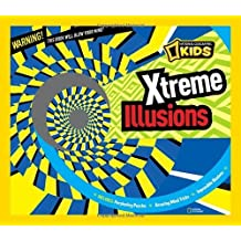 Xtreme Illusions (National Geographic Kids) by National Geographic (2012-11-13)