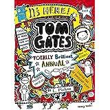 The Brilliant World of Tom Gates Annual:Tom Gates by Pichon Liz (2014-08-07)