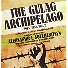 The Gulag Archipelago, 19181956, Vol. 2: An Experiment in Literary Investigation, IIIIV