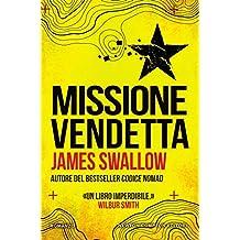 Missione vendetta (Italian Edition)
