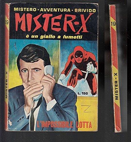 F- MISTER X N.19 -- CERVINIA - 1966 - B - MBX427 - Amazon Libri