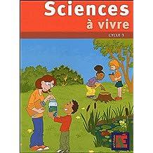 Sciences à vivre cycle 3