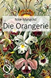 'Die Orangerie' von 'Nike Mangold'