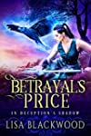 Betrayal's Price (In Deception's Shad...