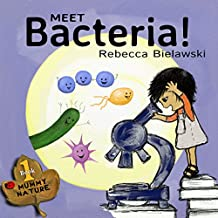 Meet Bacteria! (Mummy Nature Book 1) (English Edition)