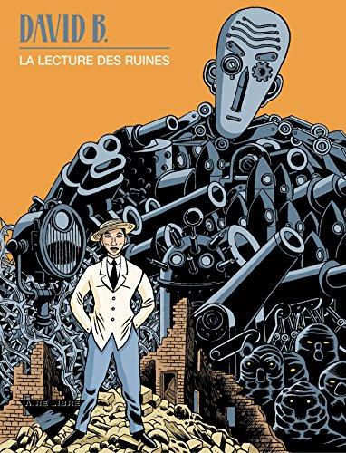 lecture des ruines (La)  