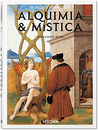 Alquimia Y Mística por Alexander Roob
