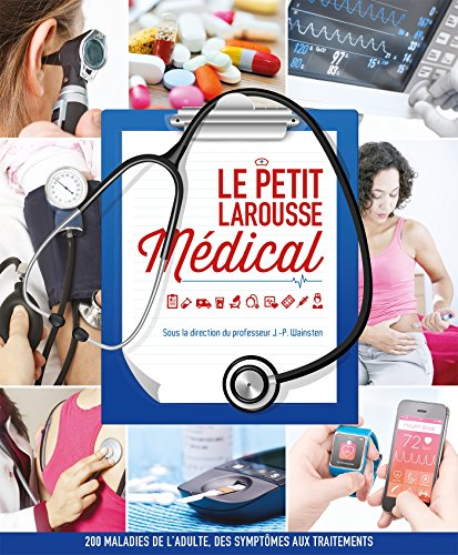 Le petit Larousse Médical - Nouvelle édition par Collectif