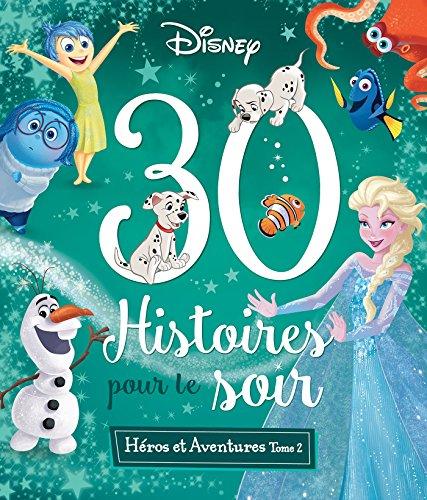 DISNEY - 30 Histoires pour le Soir - Les Grands Classiques