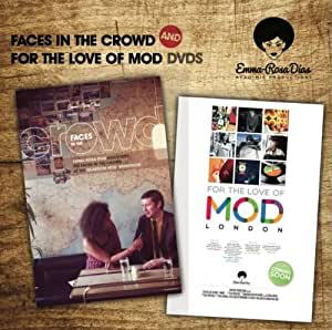 """Faces In The Crowd"" & ""For The Love Of Mod"""