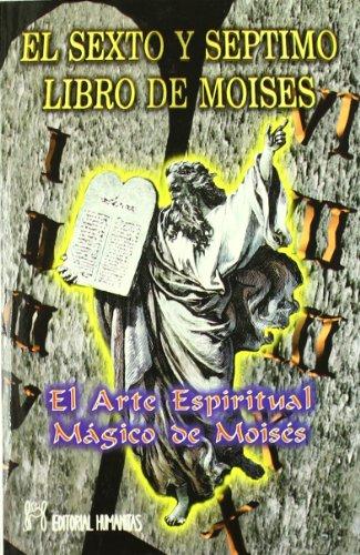 Sexto Y Septimo Libro De Moises por Aa.Vv.