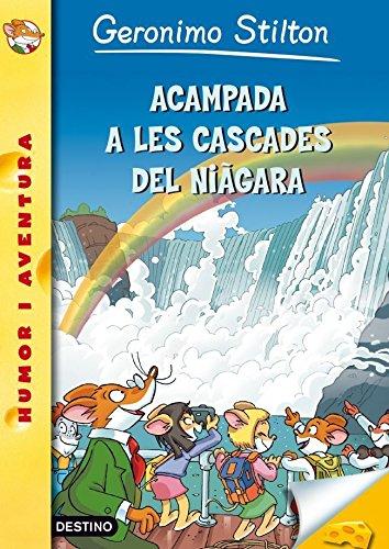 46- Acampada a les cascades del Niàgara (GERONIMO STILTON. ELS GROCS Book 179) (Catalan Edition)