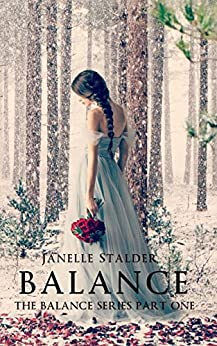 Balance (The Balance Series Book 1) by [Stalder, Janelle]