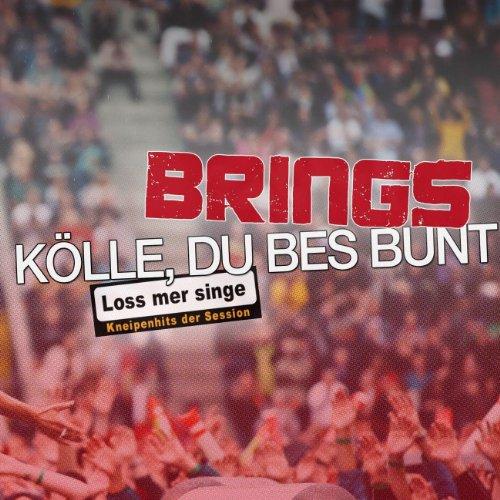 Kölle, Du Bes Bunt (Loss Mer S...