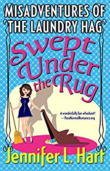 Swept Under the Rug (Laundry Hag Series, Book 2) by [Hart, Jennifer L.]