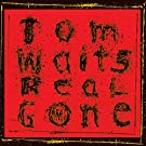 Real Gone (Remixed/Remastered) [VINYL]
