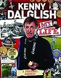 Kenny Dalglish : My Life (My Scrapbook)