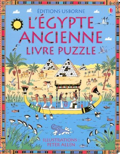 L'Egypte ancienne : Livre puzzle par Peter Allen