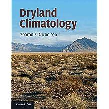 [(Dryland Climatology)] [By (author) Sharon E. Nicholson] published on (December, 2011)