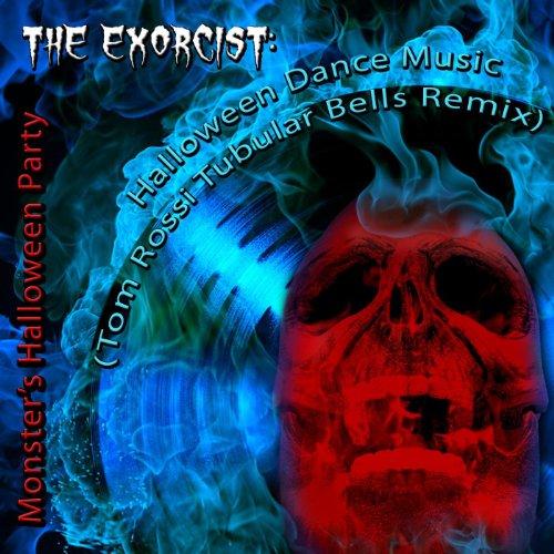 The Exorcist: Halloween Dance Music (Tom Rossi Tubular Bells Remix)
