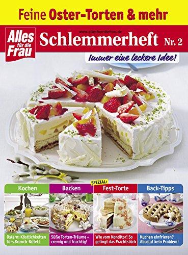 Schlemmerheft Nr 2 Feine Ostertorten Und Mehr German Edition
