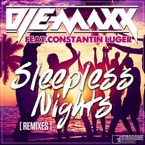 DJ E-MaxX feat. Constantin Luger-Sleepless Nights (Remixes)