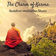 The Charm of Karma: Buddhist Meditation Music, Healing Flute Chakras to Heal Mind Body