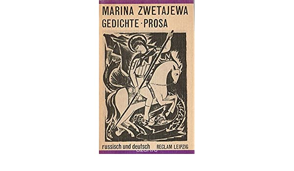 Marina Zwetajewa Gedichte Prosa Amazoncouk Cvetaeva M Books