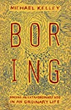 Boring: Finding an Extraordinary God in an Ordinary Life (English Edition)