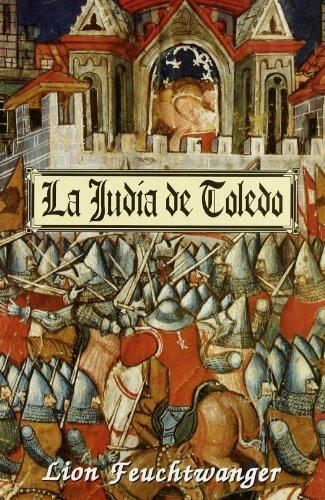 Judia De Toledo, La (Clio. Narrativa Histórica) por Lion Feuchtwanger