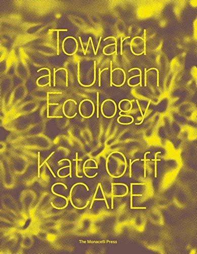 online store b58da 40878 Toward an Urban Ecology  SCAPE   Landscape Architecture