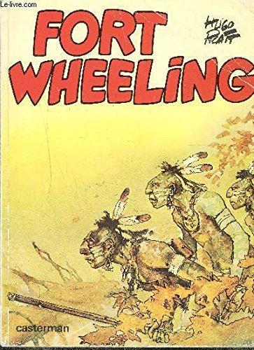 Fort Wheeling ( 2 ème époque ).