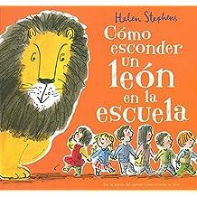 Como Esconder un Leon en la Escuela (NB VOLUMENES SINGULARES)