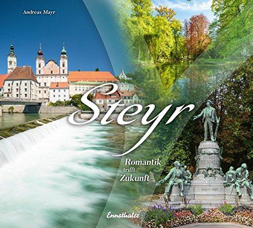 Steyr: Romantik trifft Zukunft