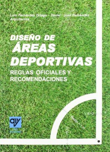 Diseño de Áreas Deportivas por Luis Fernandez Ortega