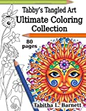 Tabby's Tangled Art Ultimate Coloring Collection: Adult Coloring Book Collection
