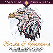 Birds & Feathers Designs Coloring Book - Design Coloring Books For Adults