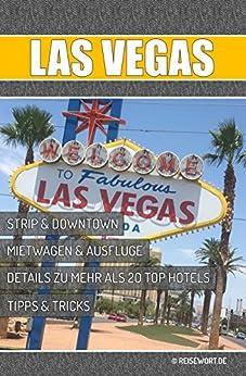 Las Vegas Reiseführer: Für Las Vegas und Nevada von [Sluga, Thomas, Kämmerer, Anna]