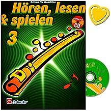 Hören, Lesen a Spielen Band 3 Querflöte - Schule für Querflöte von Jaap Kastelein, Michiel Oldenkamp - Lehrbuch mit CD und bunter herzförmiger Notenklammer