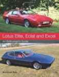 Lotus Elite, Eclat and Excel: An Enth...
