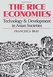 The Rice Economies: Technology & Development In Asian Societies