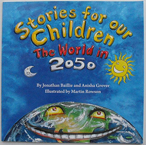 Stories for our children : the world in 2050