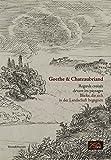 Goethe & Chateaubriand - Regards croisés devant les paysages