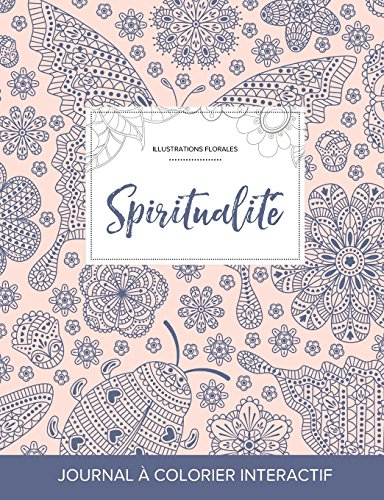 Journal de Coloration Adulte: Spiritualite (Illustrations Florales, Coccinelle)