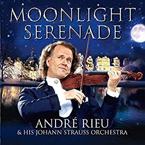 Andre Rieu - 2010 - Moonlight Serenade
